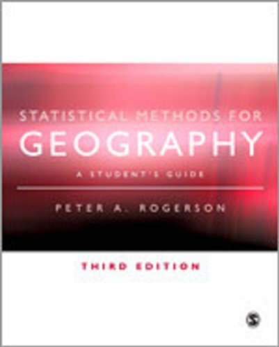 9781848600027: Statistical Methods for Geography: A Student′s Guide