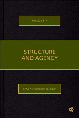 Structure And Agency (4 Vol Set)