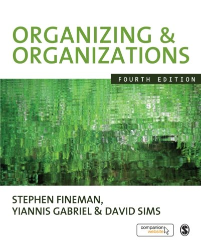9781848600867: Organizing & Organizations, Fourth Edition