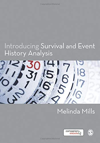 Introducing Survival and Event History Analysis: Mills, Melinda