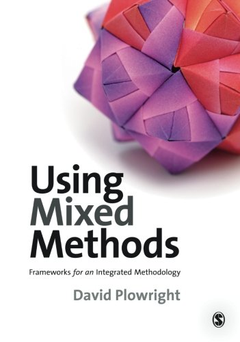 9781848601086: Using Mixed Methods: Frameworks for an Integrated Methodology