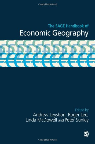 9781848601147: The SAGE Handbook of Economic Geography (Sage Handbooks)