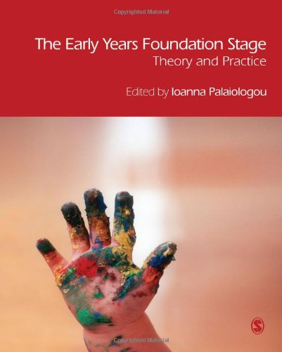 9781848601277: The Early Years Foundation Stage: Theory and Practice