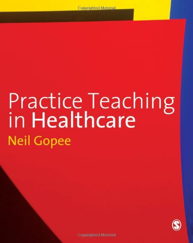 9781848601345: Practice Teaching in Healthcare