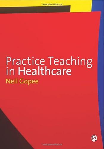 9781848601352: Practice Teaching in Healthcare
