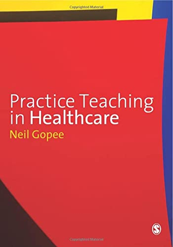 9781848601352: Practice Teaching in Healthcare