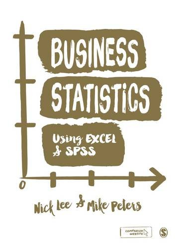 9781848602199: Business Statistics Using EXCEL and SPSS