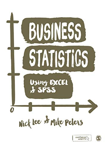 9781848602205: Business Statistics Using EXCEL and SPSS