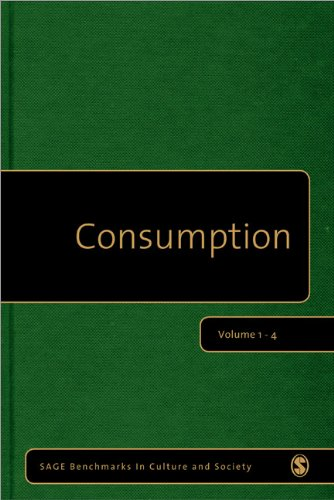 CONSUMPTION FOUR-VOLUME SET (SERIES: SAGE BENCHMARKS IN CULTURE AND SOCIETY): WARDE,A.
