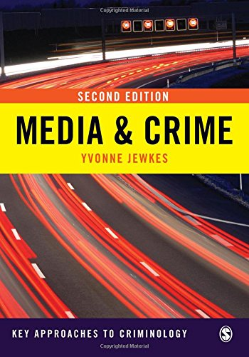 9781848607033: Media & Crime (Key Approaches to Criminology)