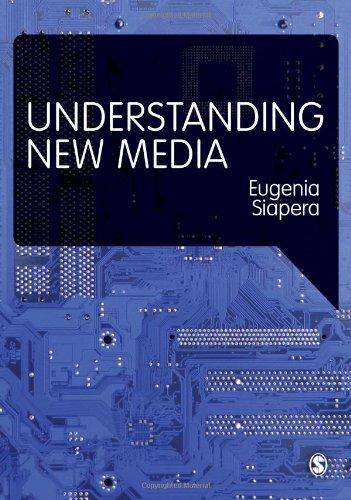 9781848607781: Understanding New Media