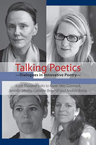 Talking Poetics - Dialogues in Innovative Poetry: Scott Thurston