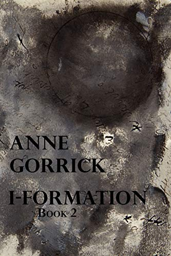 I-Formation, Book 2: Gorrick, Anne