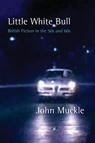Little White Bull - British Fiction in: John Muckle