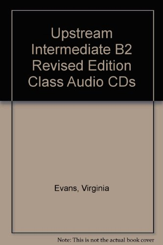 Upstream Intermediate B2 Class Audio CDs (184862204X) by Evans, Virginia; Dooley, Jenny