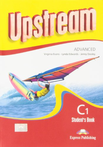 UPSTREAM ADVANCED C1 STUDENTS BOOK: EVANSA VIRGINIA EDWARDS