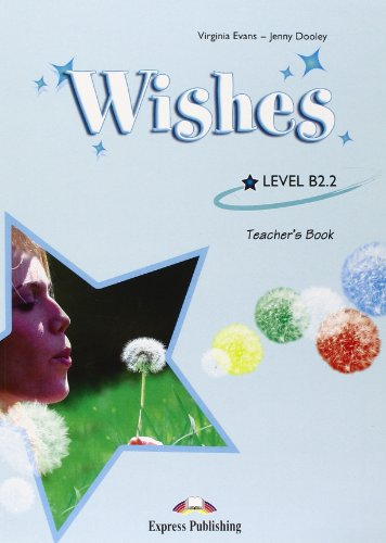 9781848622715: Wishes B2.2 Teacher's Book