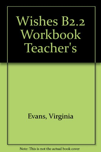 Wishes B2.2 Workbook Teacher's (9781848622739) by [???]