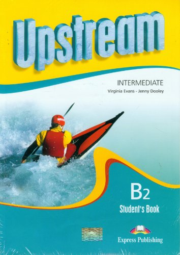 9781848622784: Upstream. Intermediate B2 Level. Student's Book