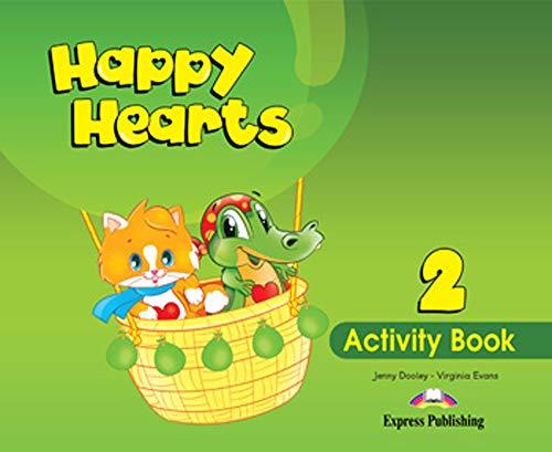 Happy Hearts 2 Activity Book: Evans, Virginia/ Dooley,