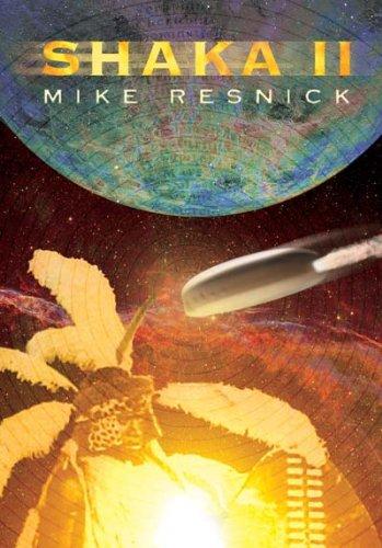 SHAKA II: Resnick, Mike.