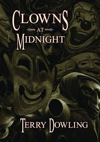 CLOWNS AT MIDNIGHT: Dowling, Terry