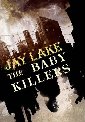 9781848630932: The Baby Killers [hc]