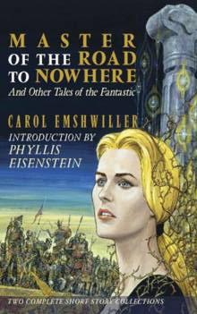 In the Time of War & Master: Carol Emshwiller