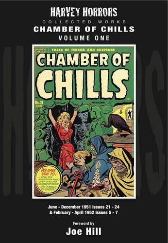 Harvey Horrors Collected Works Chamber of Chills (Vol 1): Harvey Horrors; Joe Hill