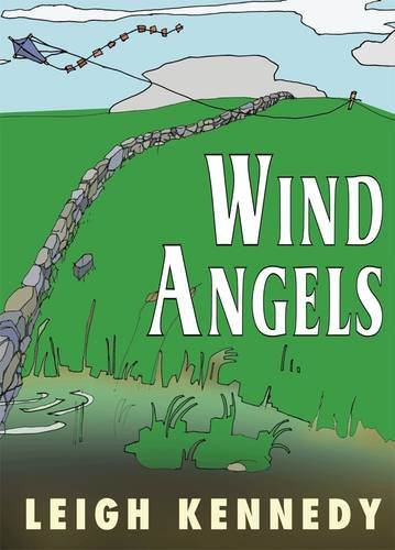 WIND ANGELS: Kennedy, Leigh.