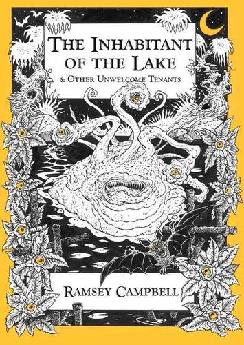 The Inhabitant of The Lake & Other Unwelcome Tenants [hc] (1848632002) by Ramsey Campbell