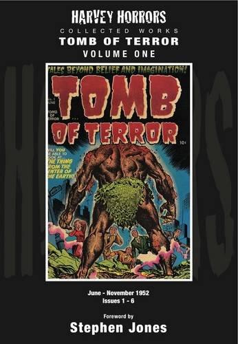Harvey Horrors Collected Works: Tomb of Terror (Volume 1, June-November 1952, Issues 1-6): Jones, ...