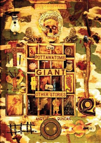 POTTAWATOMIE GIANT AND OTHER STORIES: Duncan, Andy
