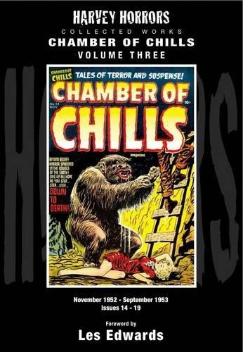 9781848634473: Chamber of Chills November 1952 - September 1953 Issues 14-19: 3: Harvey Horror Collected Works