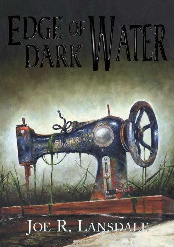 Edge Of Dark Water - SLIPCASED: Joe Lansdale - RARE SIGNED NUMBERED LIMITED EDITION