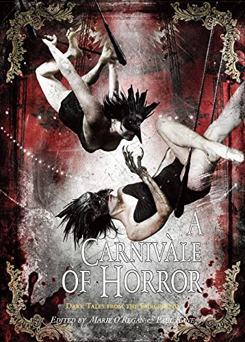 9781848635043: A Carnivale of Horror [signed edition]