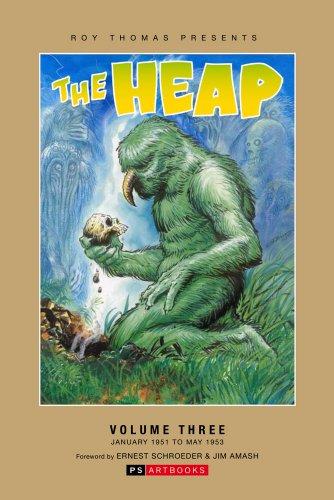9781848635203: THE HEAP: # 3: Roy Thomas Presents: