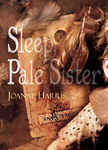 9781848636798: Sleep, Pale Sister [signed jhc]