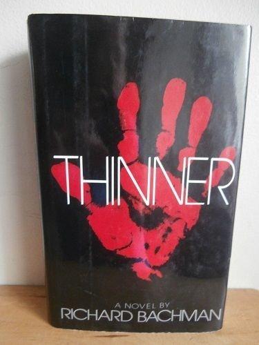 Thinner: King, Stephen [writing