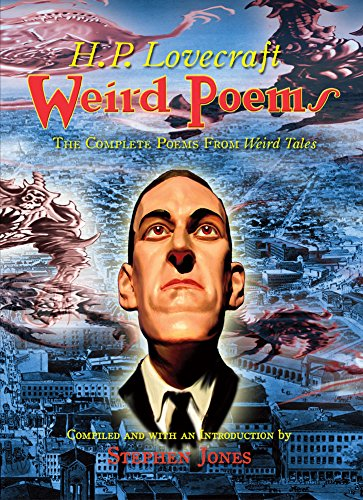 9781848639201: Weird Poems: The Complete H.P Lovecraft Poems from Weird Tales
