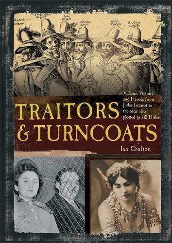 9781848660113: Traitors and Turncoats
