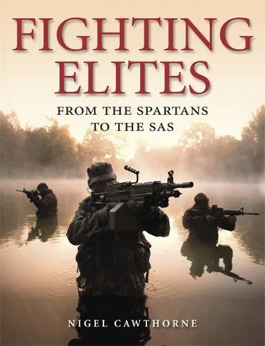 9781848660410: Fighting Elites: From the Spartans to the S.A.S.