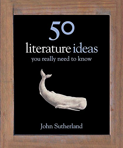 9781848660601: 50 Literature Ideas You Really Need to Know (50 Ideas You Really Need to Know series)