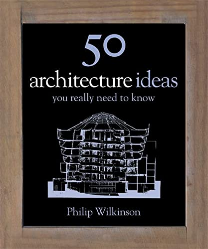 9781848660656: 50 Architecture Ideas You Really Need to Know (50 Ideas You Really Need to Know series)