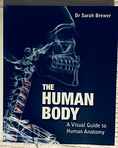 9781848661042: The Human Body: A Visual Guide to Human Anatomy