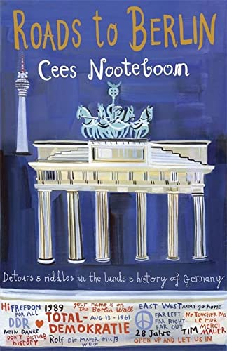 9781848662919: Roads to Berlin: Detours and Riddles in the Lands and History of Germany
