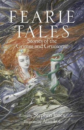 FEARIE TALES. STORIES OF THE GRIMM AND GRUESOME