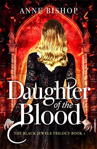 9781848663558: Daughter of the Blood (The Black Jewels Trilogy)