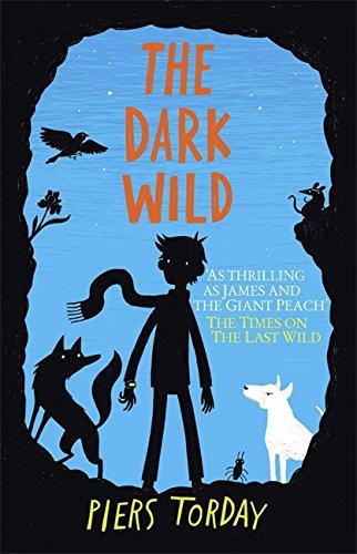 9781848663787: The Dark Wild: Book 2 (The Last Wild Trilogy)
