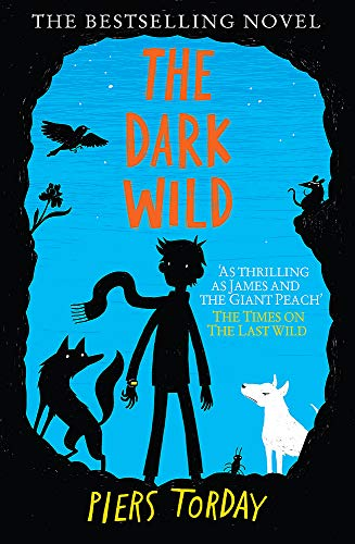 9781848663787: The Last Wild Trilogy: The Dark Wild: Book 2